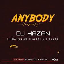 DJ hazan- Anybody