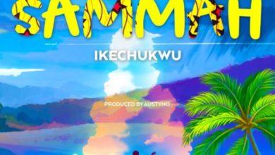 Ikechukwu- Sammah