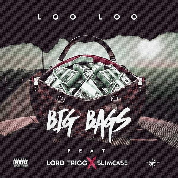 Loo Loo- Big Bags