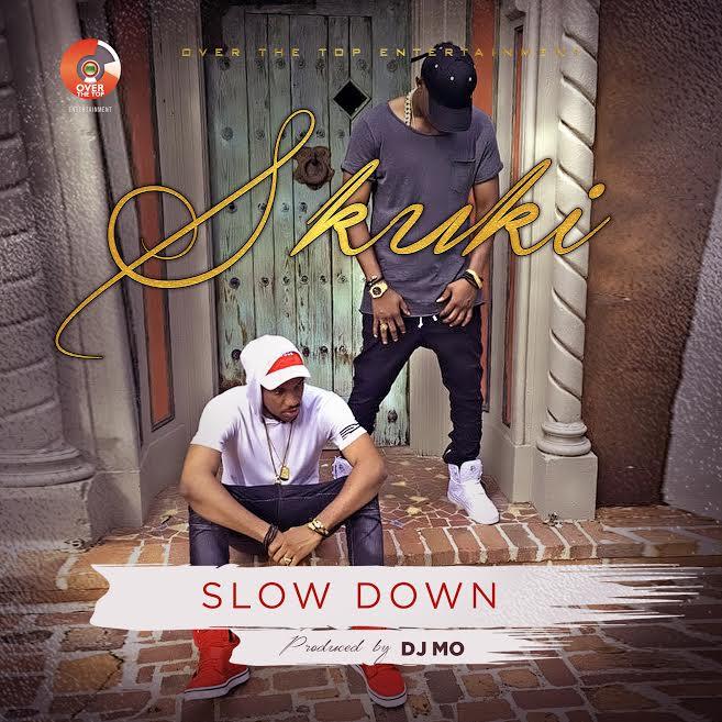 Skuki- Slow Down