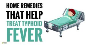 Top 10 Effective Natural Cures for Typhoid Fever