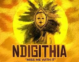 Fena Gitu- Ndigithia