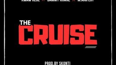 Kwaw Kese- The Cruise