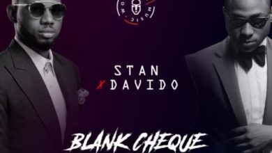 Stan-blank cheque ft Davido