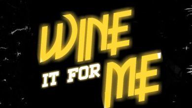 Worldstar- Wine it for me