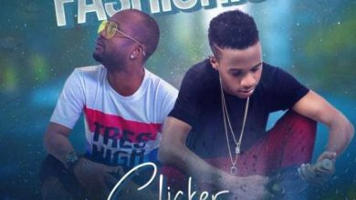 Clicker – Fashionista Ft. Mr Blue