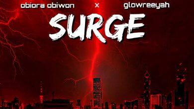 Obiora Obiwon ft. Glowreeyah Braimah - Surge