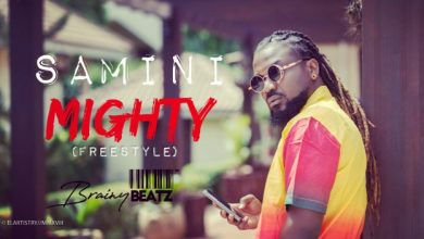 Samini – Mighty (Freestyle)